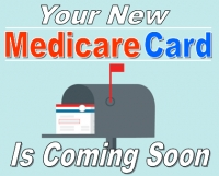 New Medicare Cards Coming In The Mail